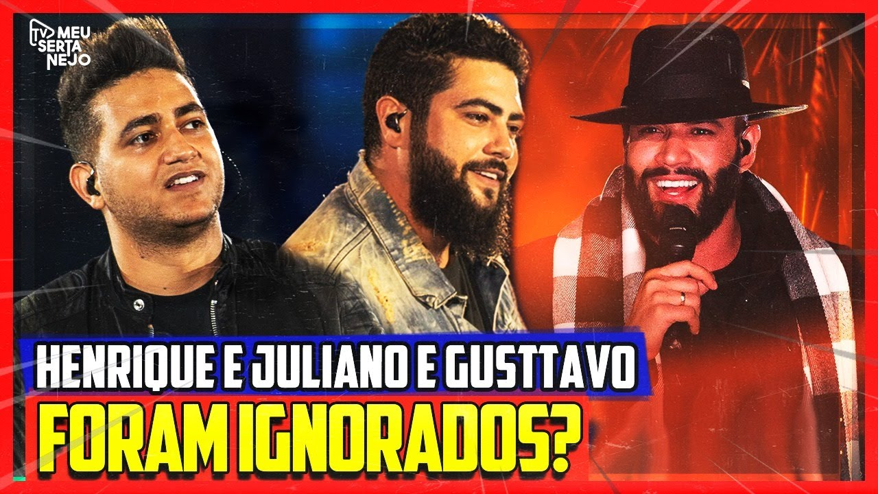 GUSTTAVO LIMA e HENRIQUE e JULIANO IGNORADOS pelo Grammy Latino?