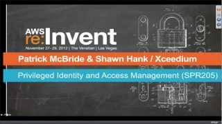 Privileged Identity and Access Management