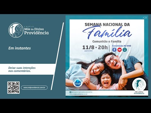 Semana Nacional da Família - Comunhão e Família