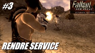 fallout new vegas ultimate edition 3 rendre service rle play mode hardcore fr