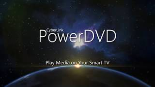 Play Media to Smart TV | PowerDVD - World's No. 1 Movie & Media Player thumbnail