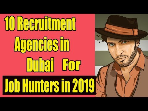 10 Best Job Recruitment Agencies in Dubai,UAE for new #JOBHu