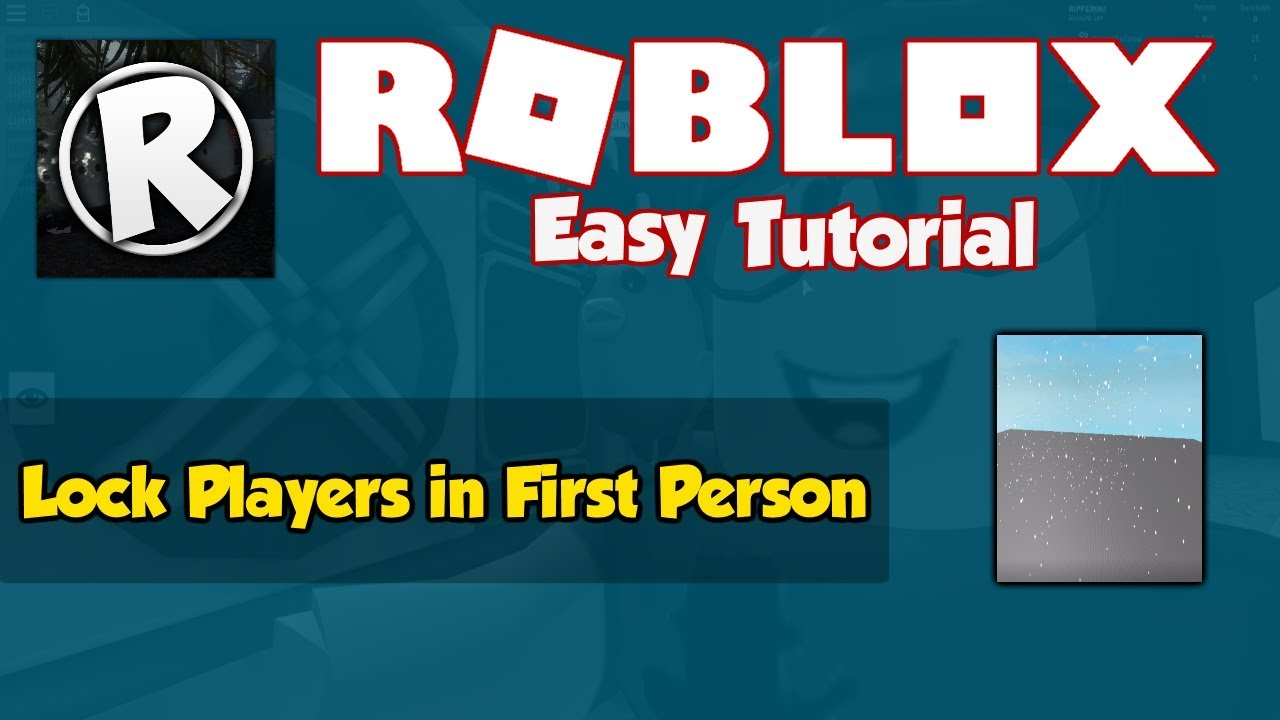 How To Lock Players In First Person In Your Roblox Game Youtube