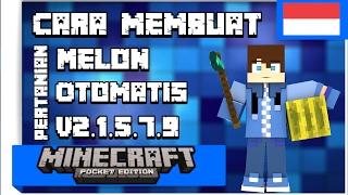Minecraft PE : Cara Membuat Pertanian Melon Otomatis v2.1.5.7.9