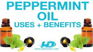 Uses and Benefits of Peppermint Essential Oil