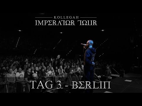 IMPERATOR TOUR - TAG 3 - BERLIN