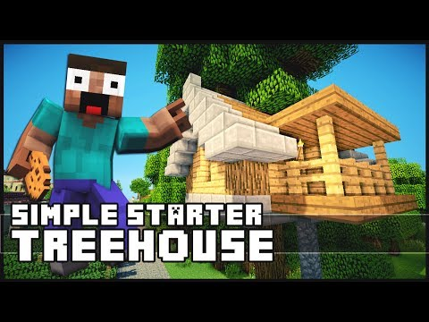 Minecraft: How To Build a Simple Starter TreeHouse