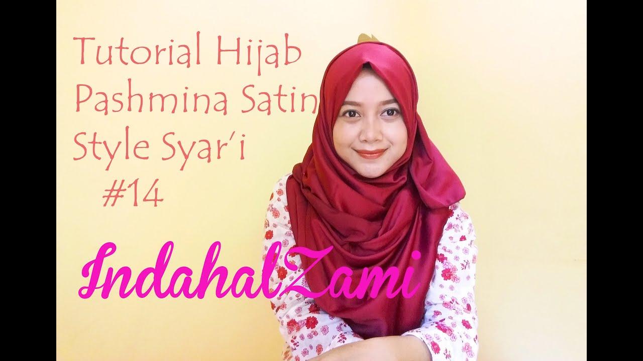 Tutorial Hijab Pashmina Satin Gaya Syari 14 Indahalzami YouTube