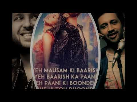 Baarish- Half Girlfriend 2017 | Full Duet Song | ATIF ASLAM | ASH KING