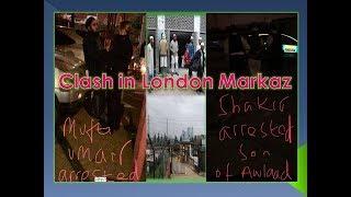 Clash in London Markaz-Maw. Sa'd Issue     Dawat Tabligh News Exclusive