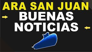 ARA San Juan: Buenas Noticias