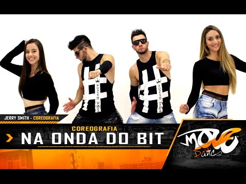 Na Onda do Beat -  COREOGRAFIA - Jerry Smith -  Move Dance Brasil