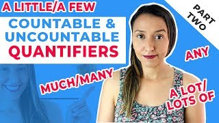 Much|Many|A little| A few| Some And Any - Countable & Uncountable Nouns in English