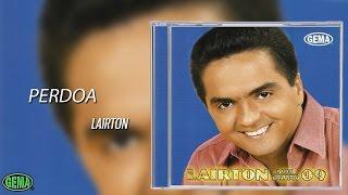 Baixar Lairton Vol.9 - Perdoa