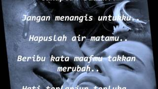 Repeat youtube video LUVIA - JANGAN MENANGIS UNTUKKU LYRICS
