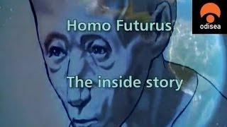 Homo Futurus, la evolución del ser humano. Canal Odisea.