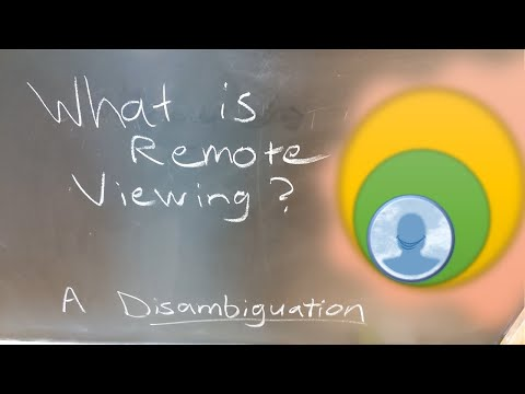 What is Remote Viewing? A Disambiguation - Everybody's Guide to Remote Viewing #01 - Grin Spickett