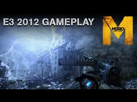 "Metro: Last Light - E3 2012 Gameplay Demo - ""Welcome to Moscow"" (Official U.S. Version)"