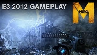 Metro: Last Light - E3 2012 Gameplay Demo -