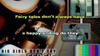 Karaoke - Fergie - Big Girls don't cry