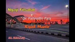 Ngaji filsafat - Dr Fahrudin Faiz - Al Hallaj versi full