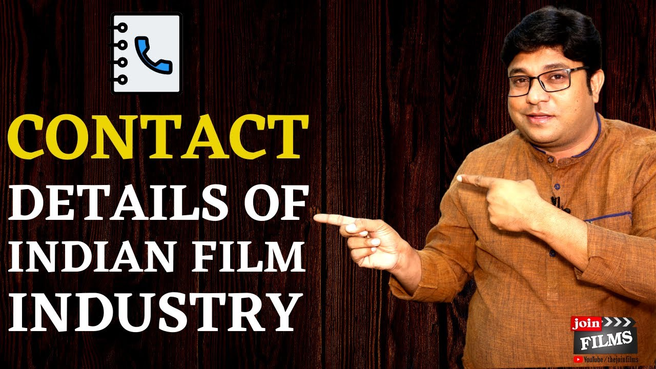 Contacts of Film Industry ~Tollywood, Kollywood, Bhojpuri, Punjabi