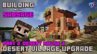 minecraft desert village sausage upgrade building