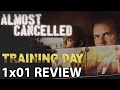 Training Day Season 1 Episode 1 'Apocalypse Now' Review