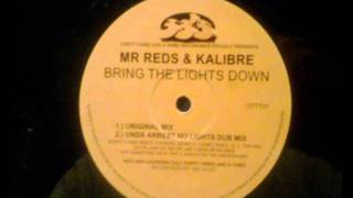 UK Garage - Mr Reds & Kalibre - Bring The Lights Down
