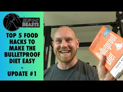 Top 5 Food Hacks To Make The Bulletproof Diet Easy - Update #1 @EpicBeasts