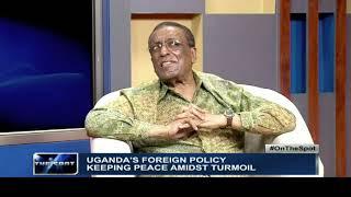 UGANDA'S FOREIGN POLICY: Keeping peace amidst turmoil | NTV ON THE SPOT
