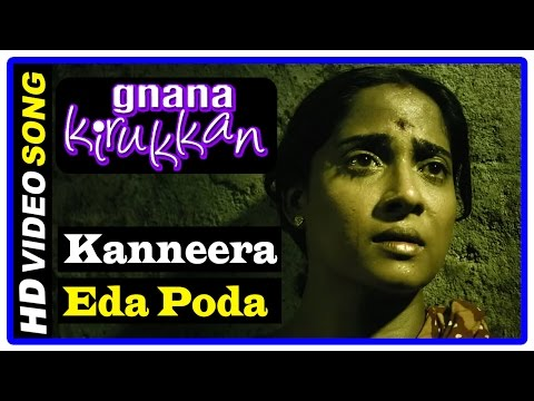 Gnana Kirukkan Tamil Movie | Songs | Kanneera Eda Poda Song | Sushmitha | Daniel Balaji