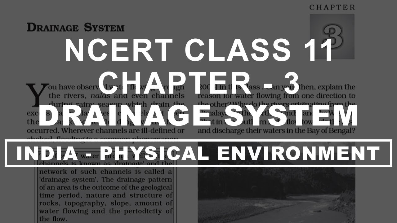 Drainage System - Chapter 3 Geography NCERT class 11