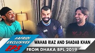 Wahab & Shadab Talk About Confidence & performance | From Dhaka BPL 2019