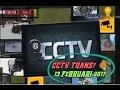 CCTV Trans7 13 Februari 2017
