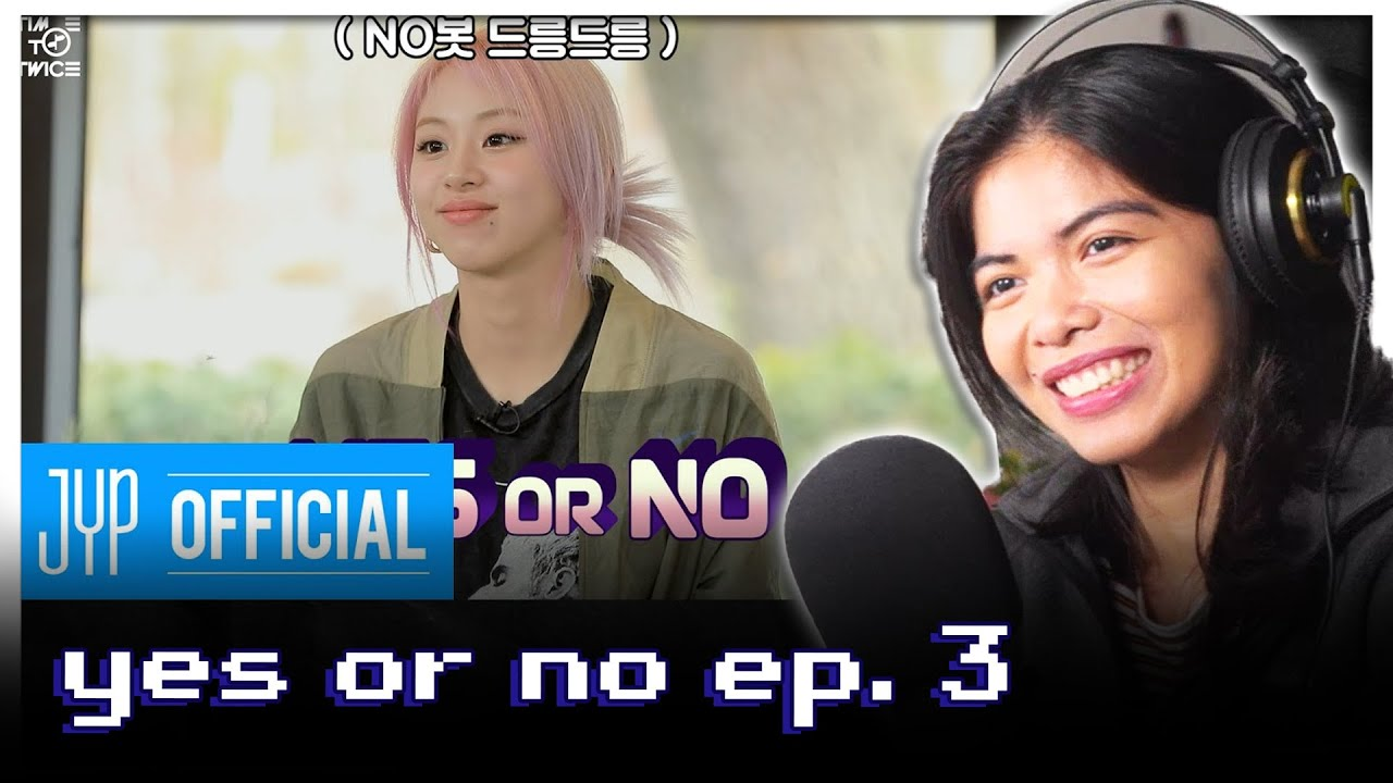 TIME TO TWICE YES or NO EP.03 [reaction]