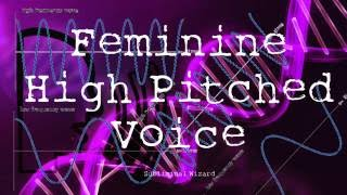 Get A High Pitched Feminine Voice! MTF HRT M2F Transgender B...
