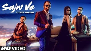 Sajni Ve: Yusuf Shaikh | Latest Punjabi Songs 2019 | New Punjabi Songs 2019