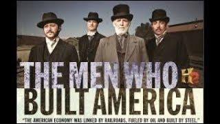 Люди, построившие Америку 7 ⁄8 Бизнесмены и Белый дом ДокФильм