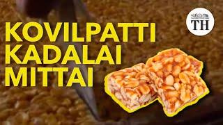 In search of Kovilpatti Kadalai Mittai
