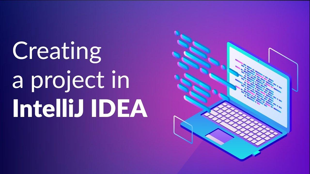 Creating a project in IntelliJ IDEA