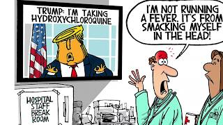 7 brutally funny cartoons about Trump's hydroxychloroquine regimen