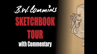 BWCummins SKETCHBOOK TOUR with Commentary - Funny Drawings