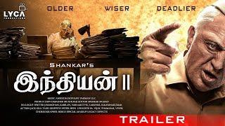 INDIAN 2 Tamil Trailer   Kamal Hassan   Shankar   Akshay Kumar   Bae Suji   Kajal Agarwal