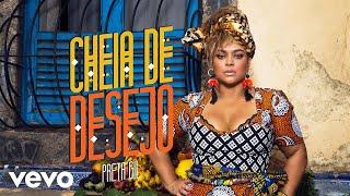 Preta Gil - Cheia de Desejo (Vídeo Oficial)