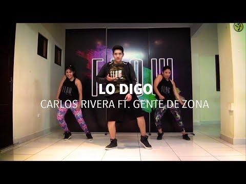 Lo Digo - Carlos Rivera ft. Gente de Zona - Zumba Fitness - Flow Dance Fitness
