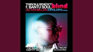 Blind (Alton Miller Remix) (feat. Bantu Soul)