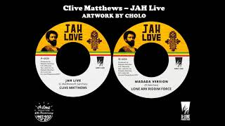 "Clive Matthews - Jah Live (A-Lone Productions - 7"")"