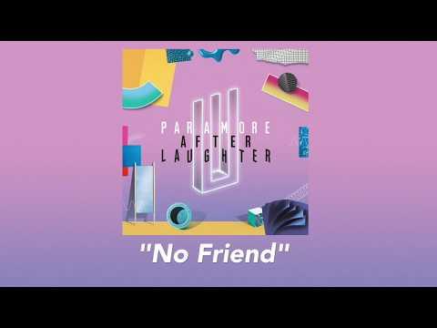 Paramore - No Friend [Lyric Video]