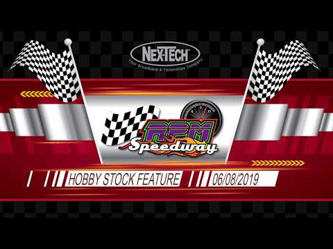 RPM Speedway Hobby Stock Feature 6-08-19